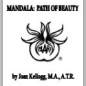 Mandala: Path of Beauty by Joan Kellogg